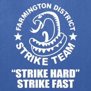 Farmington Strike Team - Tote Bag