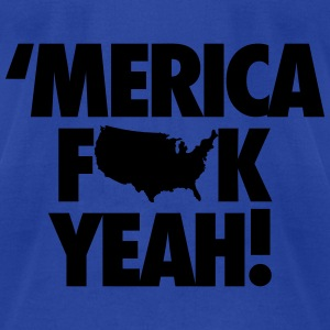 Merica Fuck Yeah! Tanks - Men's T-Shirt by American Apparel
