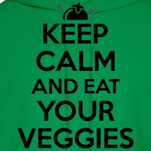 Keep calm and eat your veggies Women's T-Shirts - Men's Hoodie