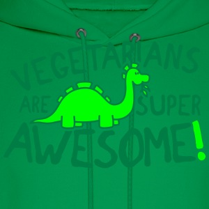 Vegetarians are super awesome! Women's T-Shirts - Men's Hoodie
