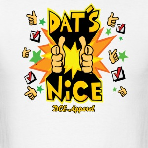 Dats Nice Men - Men's T-Shirt