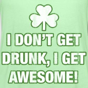 I Don't Get Drunk, I Get Awesome! - Women's Flowy Tank Top by Bella