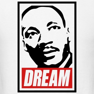 x Dream MLK  2c blan Hoodies - Men's T-Shirt