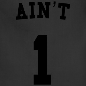 AIN'T 1 - Adjustable Apron