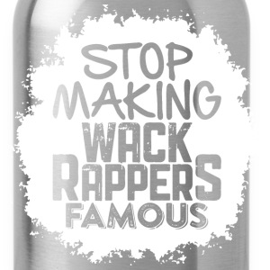 Wack Rappers T-Shirts - Water Bottle