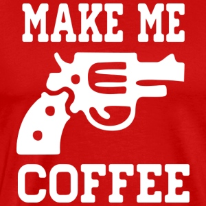 Make Me Coffee Appare Clothing Shirts Hoodies - Men's Premium T-Shirt