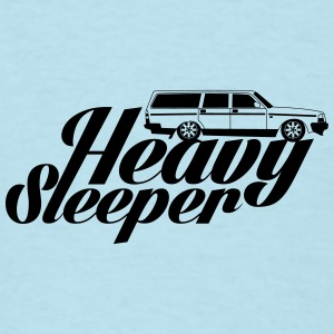 Heavy Sleeper Baby & Toddler Shirts - Men's T-Shirt