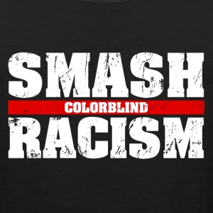 smash racism Kids' Shirts - Men's Premium Tank