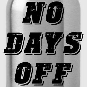 No Days Off - Water Bottle