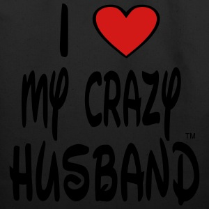 I LOVE MY CRAZY HUSBAND - Eco-Friendly Cotton Tote