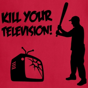 Kill Your Television - Against Media dumbing T-Shirts - Adjustable Apron
