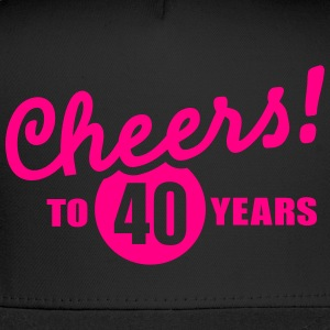 Cheers 40 birthday T-Shirts - Trucker Cap