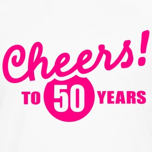 Cheers 50 birthday T-Shirts - Men's Premium Long Sleeve T-Shirt