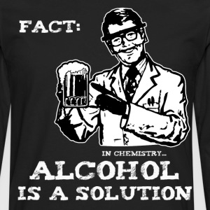 Alcohol is a Solution in Chemistry - Men's Premium Long Sleeve T-Shirt