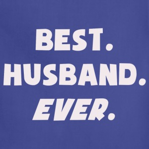 Best Husband Ever T-Shirts - Adjustable Apron