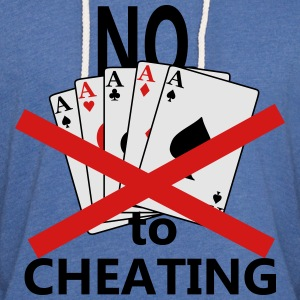 NO Cheating in Poker Women's T-Shirts - Unisex Lightweight Terry Hoodie