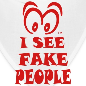 I SEE FAKE PEOPLE T-Shirts - Bandana