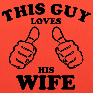 Love his wife - Tote Bag