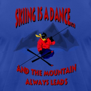 Skiing Is A Dance Hoodies - Men's T-Shirt by American Apparel