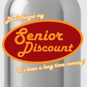 Don't forget my senior discount  - Water Bottle