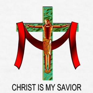 Christ Is My Savior Bottles & Mugs - Men's T-Shirt