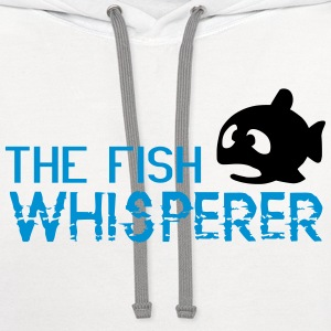 The fish whisperer T-Shirts - Contrast Hoodie