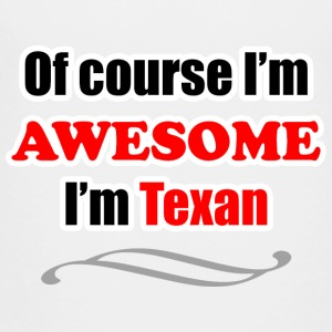 Texas Is Awesome Kids' Shirts - Toddler Premium T-Shirt