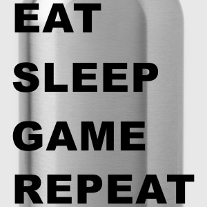Eat, Sleep, Game, Repeat. T-Shirts - Water Bottle