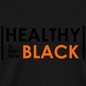 Healthy is the new black (HQ) Tanks - Men's Premium T-Shirt