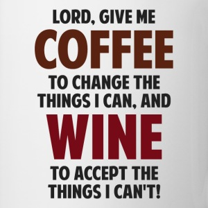 Lord, Give Me Coffee And Wine Women's T-Shirts - Coffee/Tea Mug