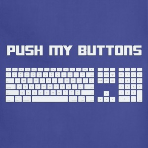 Push My Buttons Computer Keyboard T-Shirts - Adjustable Apron
