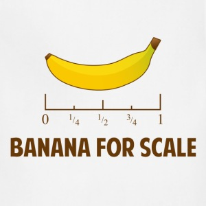 Banana For Scale T-Shirts - Adjustable Apron