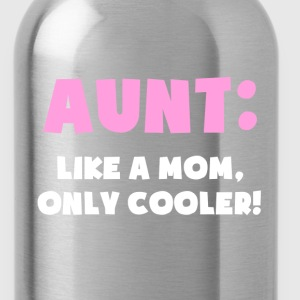 Aunt: Like a Mom, Only Cooler Women's T-Shirts - Water Bottle