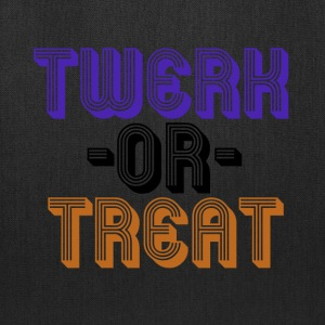 TWERK or treat - Tote Bag
