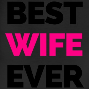 Best Wife Ever Women's T-Shirts - Leggings