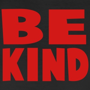 be kind T-Shirts - Leggings