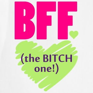 BFF The Bitch One Women's T-Shirts - Adjustable Apron