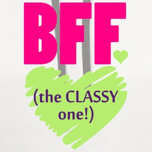 BFF The Classy One Women's T-Shirts - Contrast Hoodie
