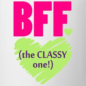 BFF The Classy One Women's T-Shirts - Coffee/Tea Mug