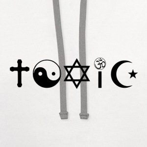 Religion Is Toxic Freethinker T-Shirts - Contrast Hoodie