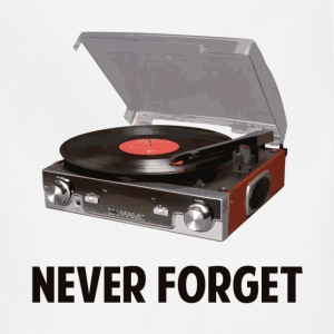 Never Forget Vinyl Record Players T-Shirts - Adjustable Apron