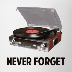 Never Forget Vinyl Record Players T-Shirts - Coffee/Tea Mug