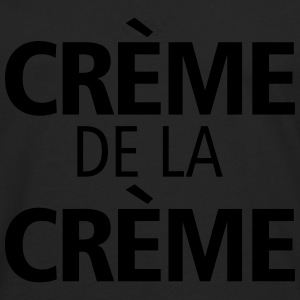 Creme De La Creme - Men's Premium Long Sleeve T-Shirt
