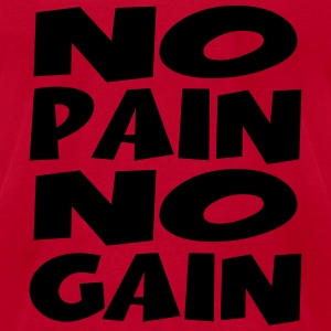 No pain, no gain Tanks - Men's T-Shirt by American Apparel