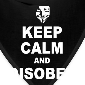 Keep calm and disobey - Bandana