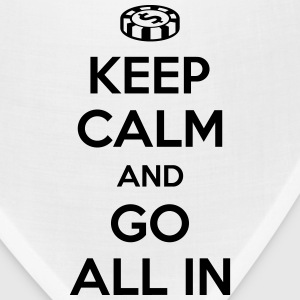 Poker: Keep calm and go all in T-Shirts - Bandana