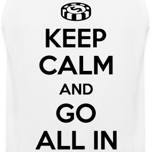 Poker: Keep calm and go all in T-Shirts - Men's Premium Tank
