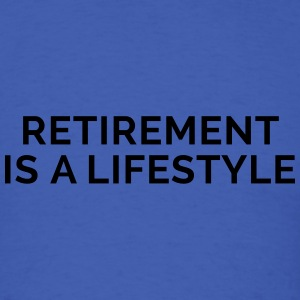 Retirement Is A Lifestyle Long Sleeve Shirts - Men's T-Shirt