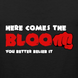 Here Comes the Bloom T-Shirts - Men's Premium Tank