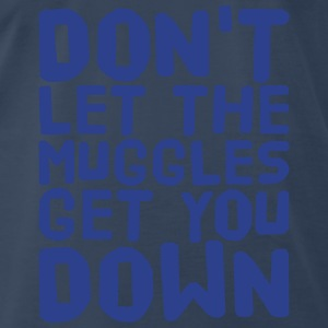 Don't let the muggles get you down Tanks - Men's Premium T-Shirt
